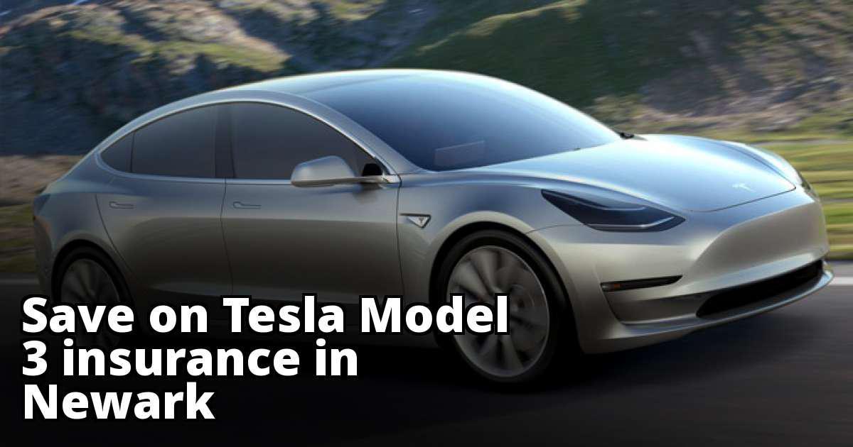 Tesla Model 3 Insurance Quotes in Newark, NJ